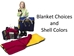 Blanket Choices & Shell Colors